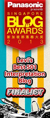 Finalist for Singapore Blog Awards 2013 Levis 501 Best Interpretation Blog
