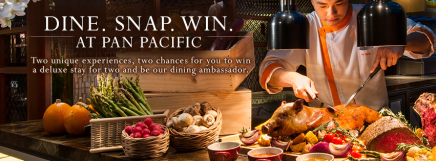 "[News] Dine.Snap.Win at ""Pan Pacific"" and PARKROYAL hotels in Singapore!"